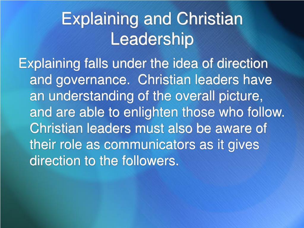 Explaining and Christian Leadership