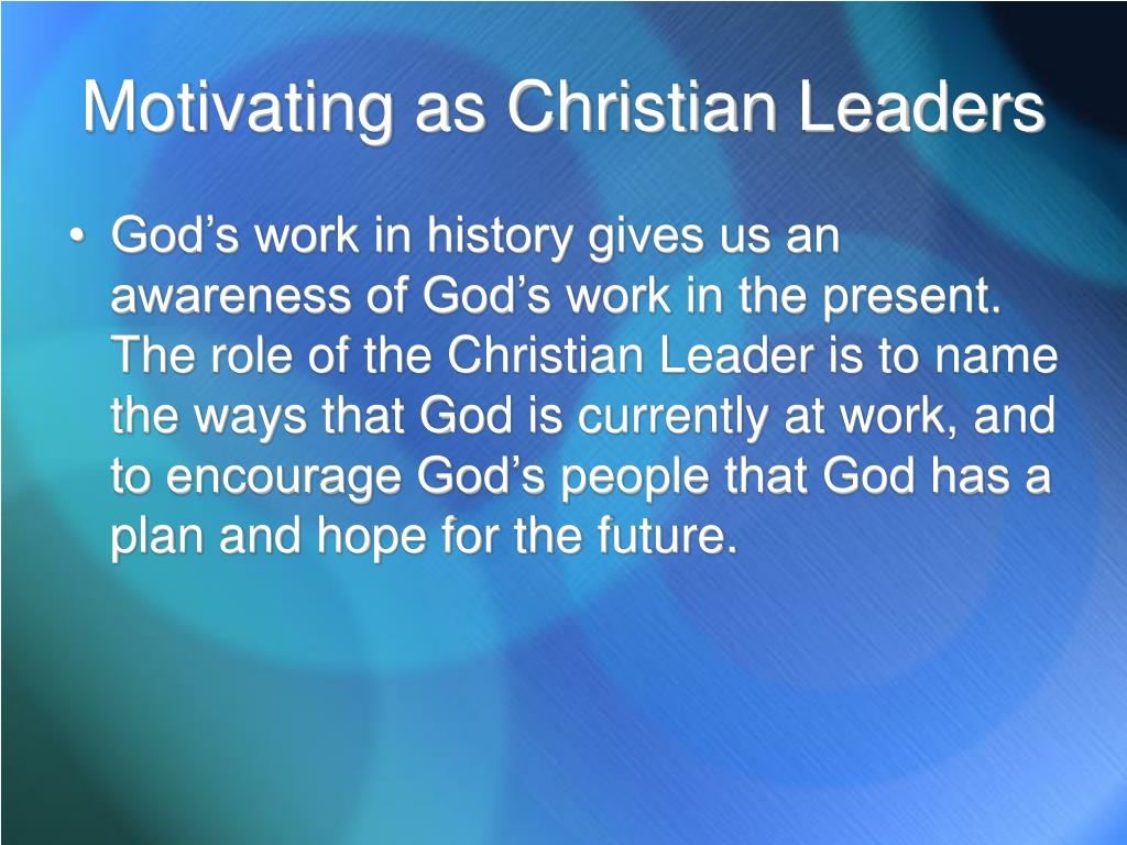 Motivating as Christian Leaders