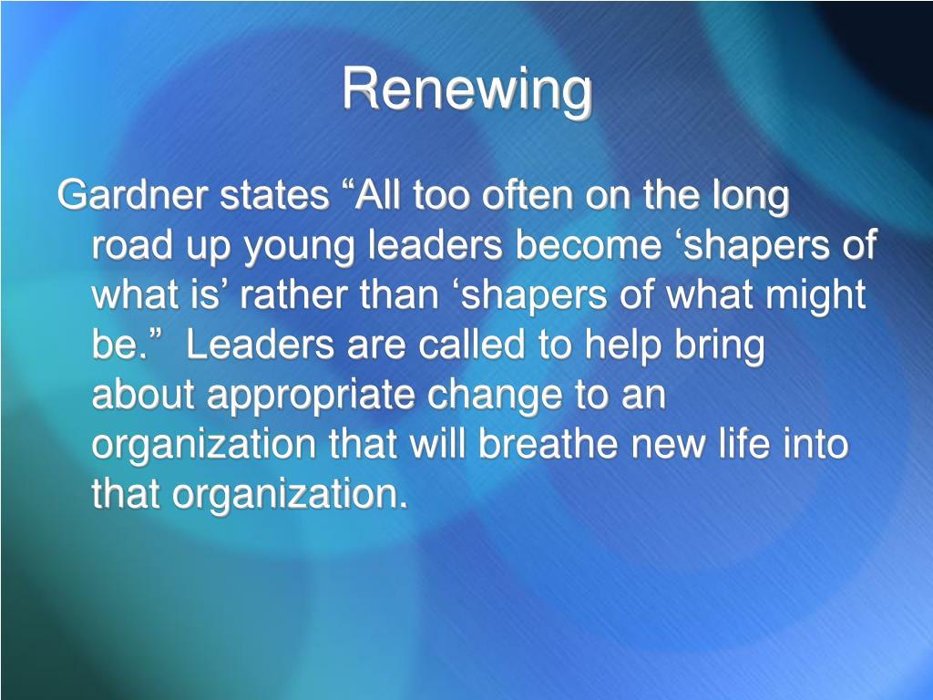 Renewing