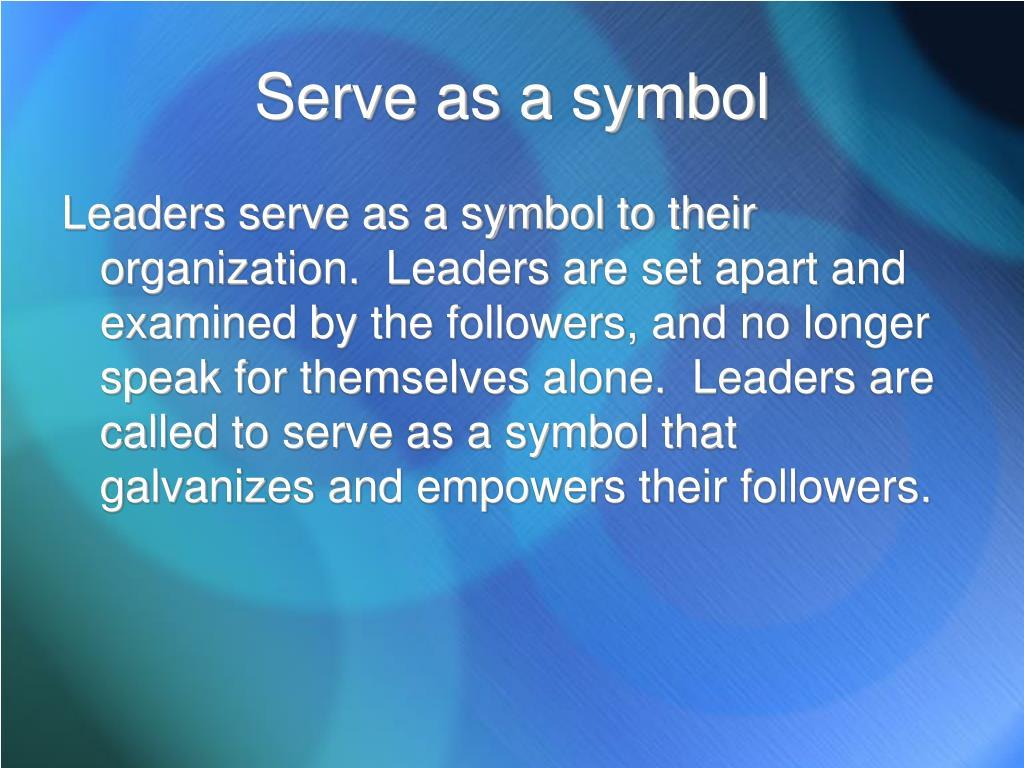 Serve as a symbol