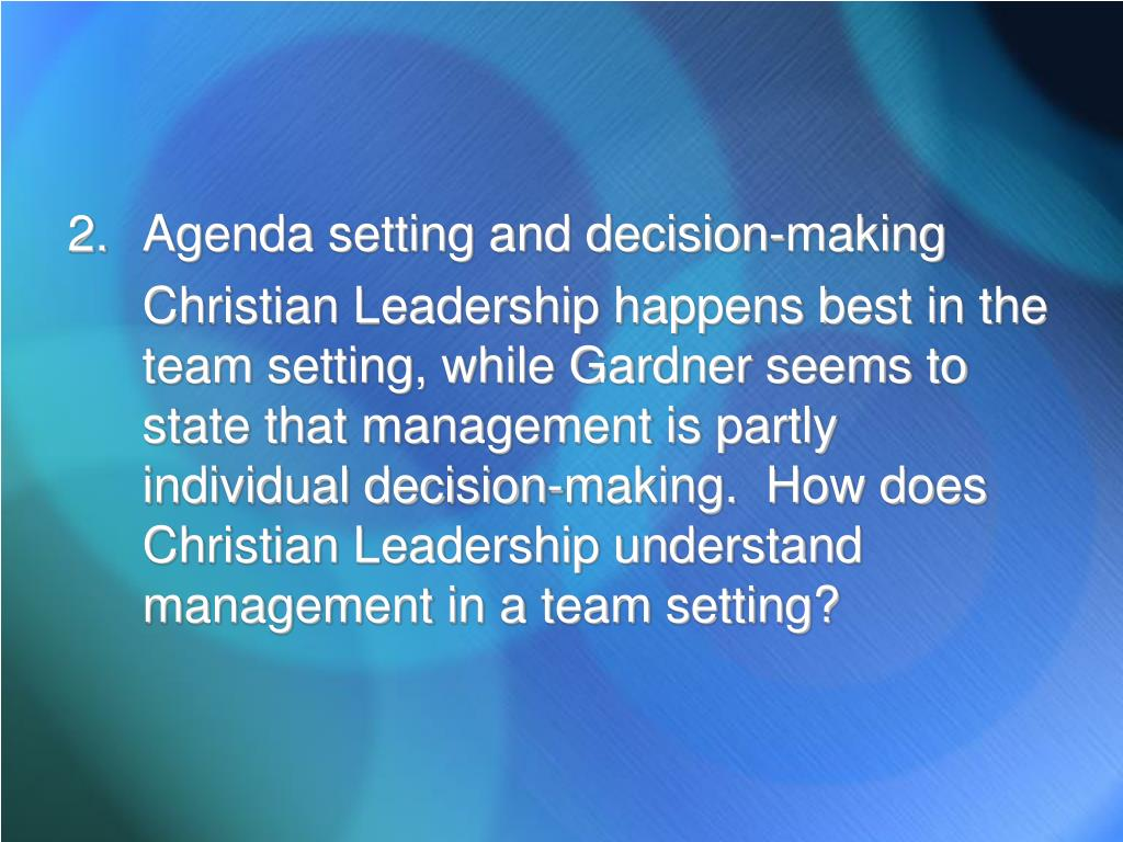 Agenda setting and decision-making