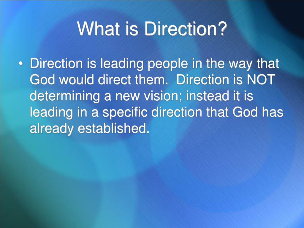 What is Direction?