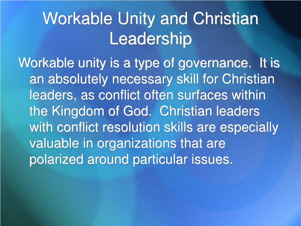Workable Unity and Christian Leadership