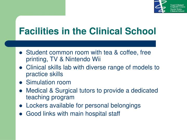 Facilities in the clinical school
