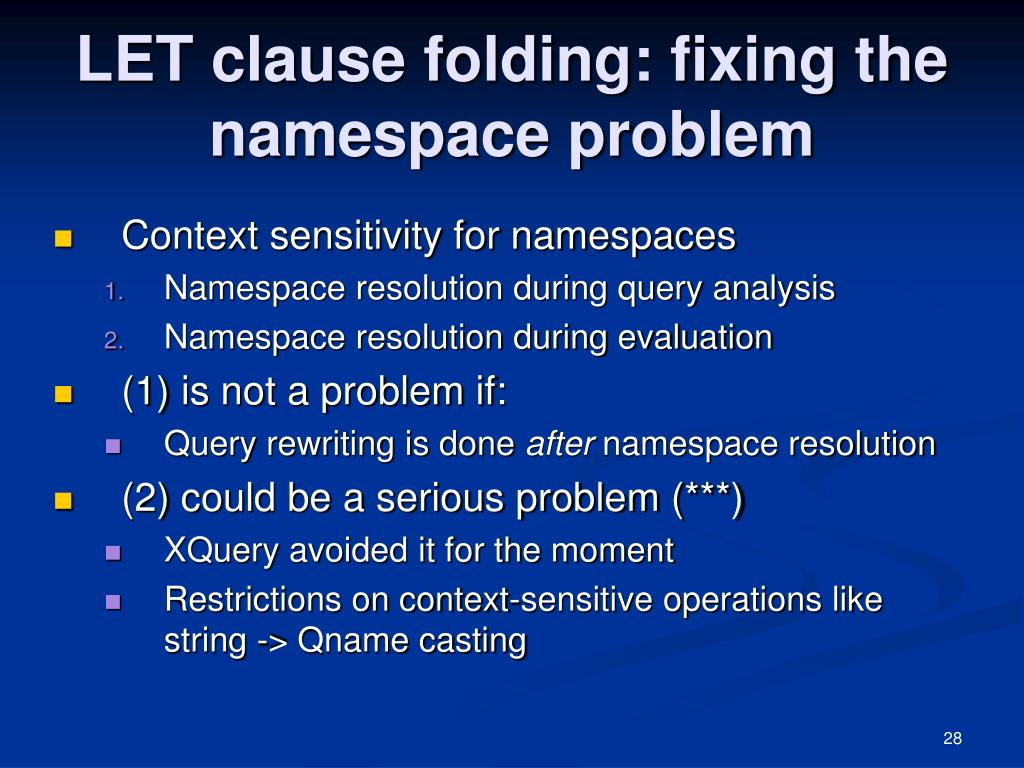 LET clause folding: fixing the  namespace problem