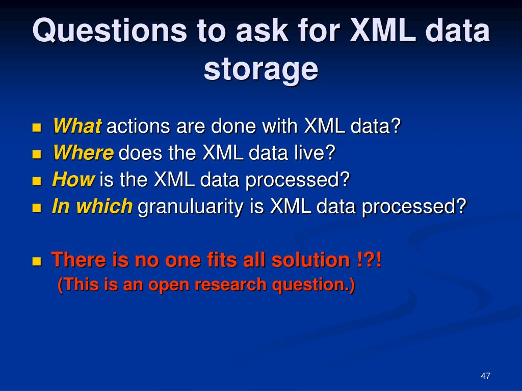 Questions to ask for XML data storage