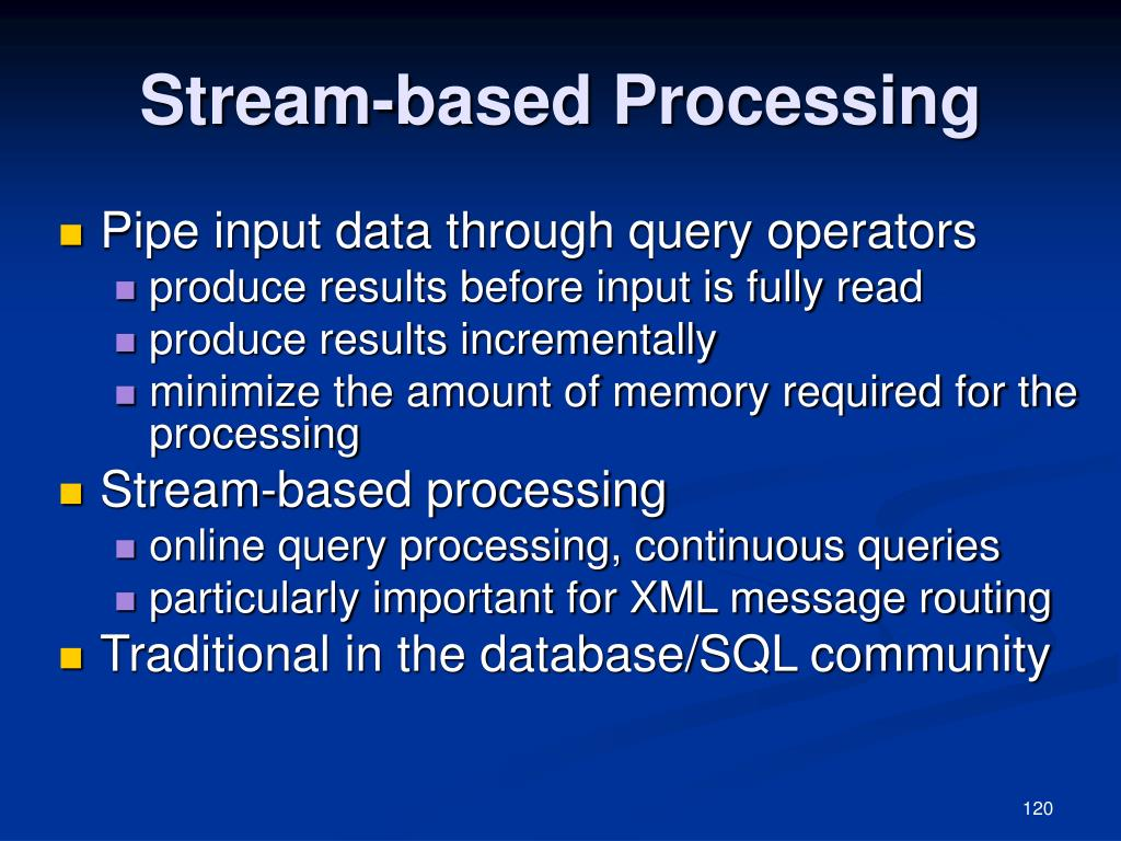 Stream-based Processing