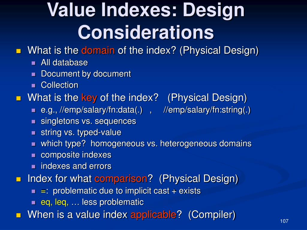 Value Indexes: Design Considerations