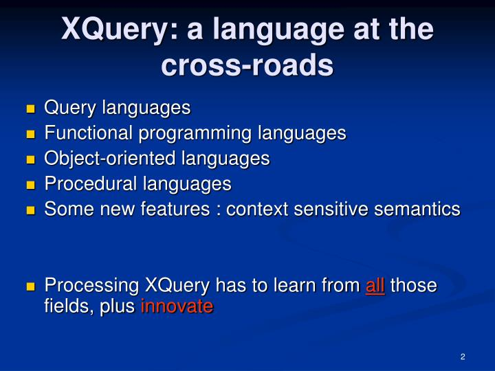 Xquery a language at the cross roads