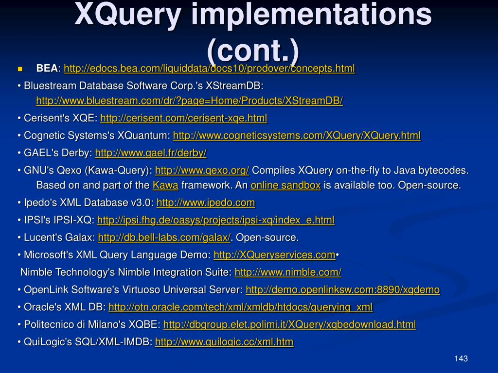 XQuery implementations (cont.)