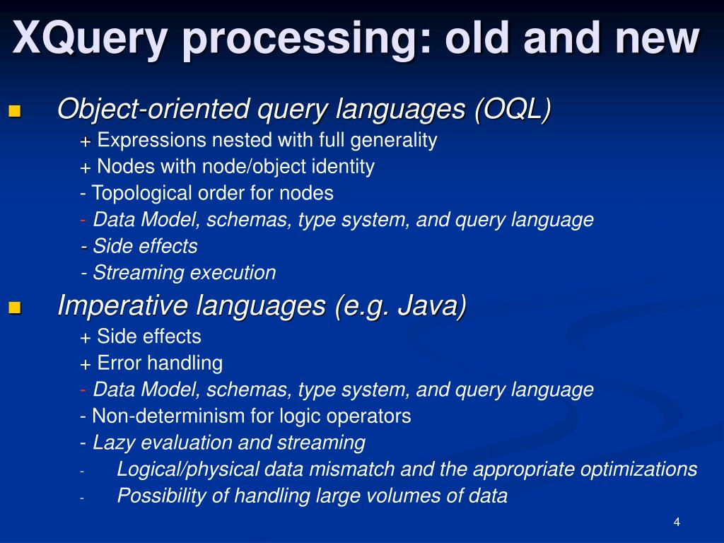 XQuery processing: old and new