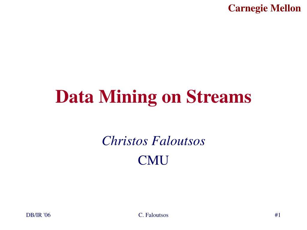 Data Mining on Streams