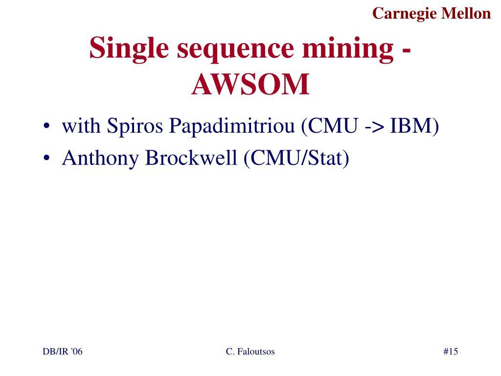 Single sequence mining - AWSOM