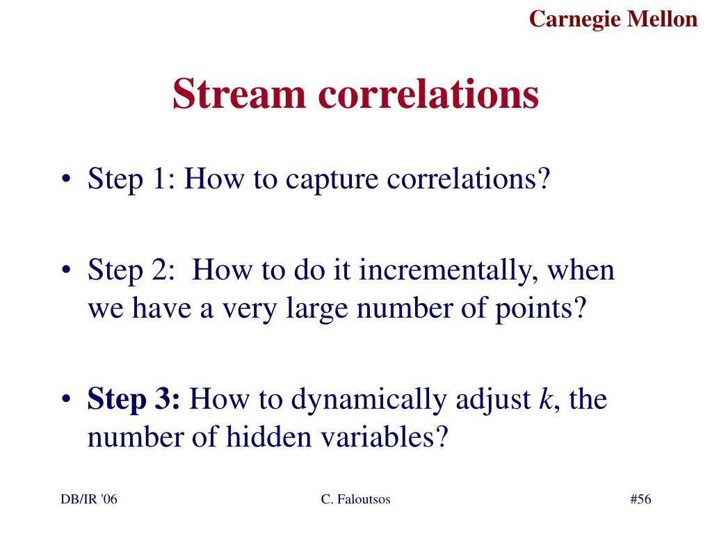 Stream correlations