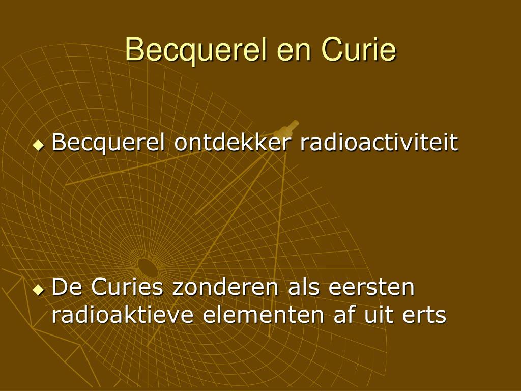 Becquerel en Curie