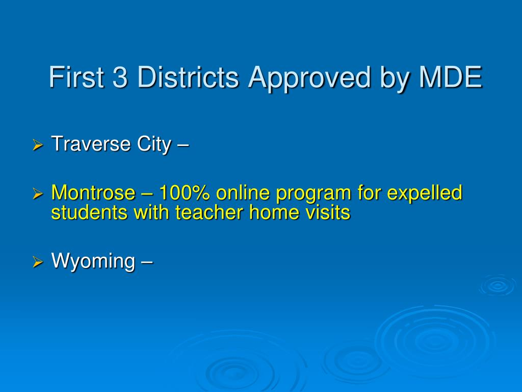 First 3 Districts Approved by MDE