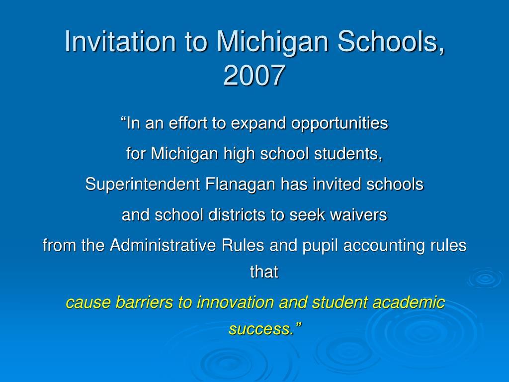 Invitation to Michigan Schools, 2007