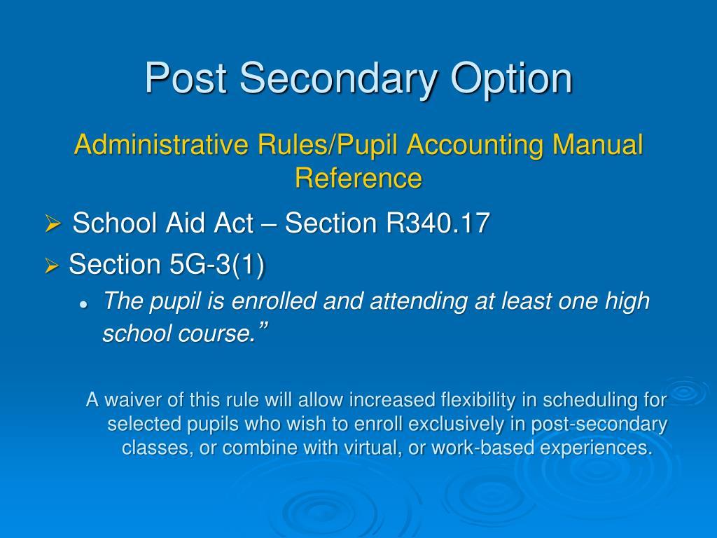 Post Secondary Option