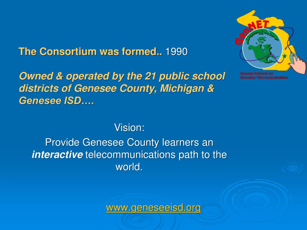 The Consortium was formed..