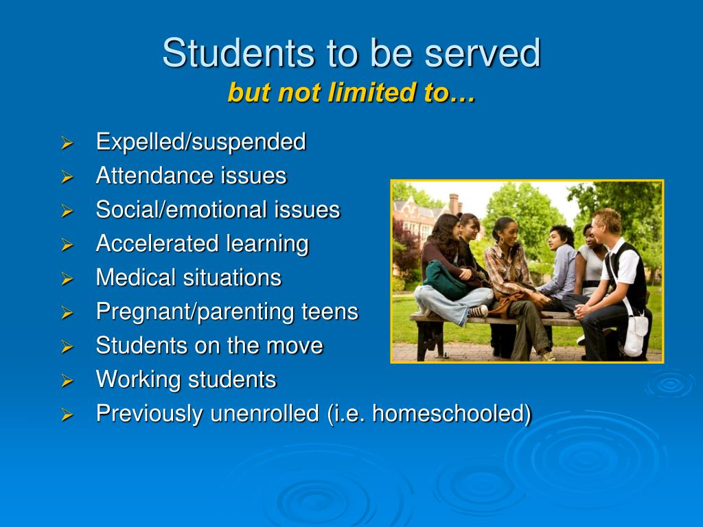 Students to be served