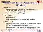 classical solutions ii debug version of mpi library