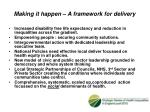 making it happen a framework for delivery