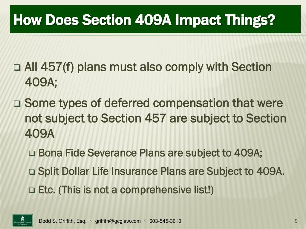 All 457(f) plans must also comply with Section 409A;