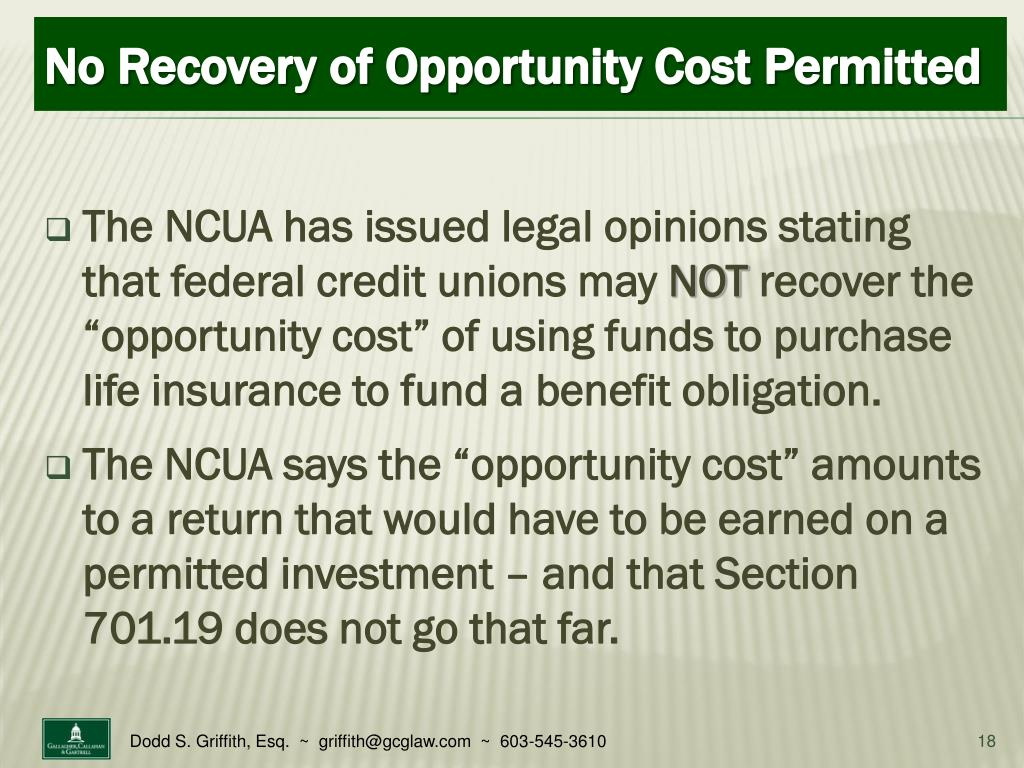 The NCUA has issued legal opinions stating that federal credit unions may