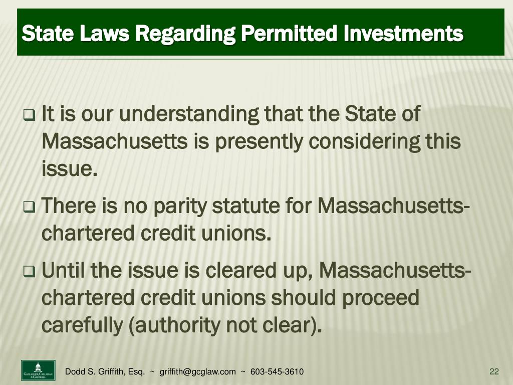 It is our understanding that the State of Massachusetts is presently considering this issue.