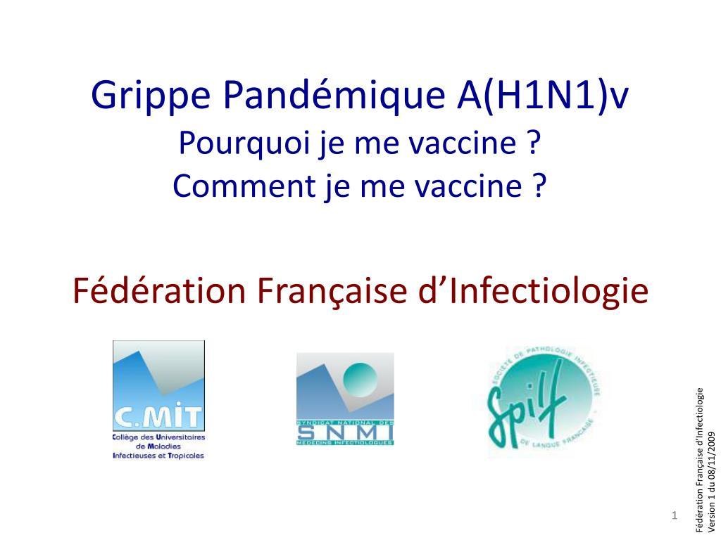 grippe pand mique a h1n1 v pourquoi je me vaccine comment je me vaccine l.