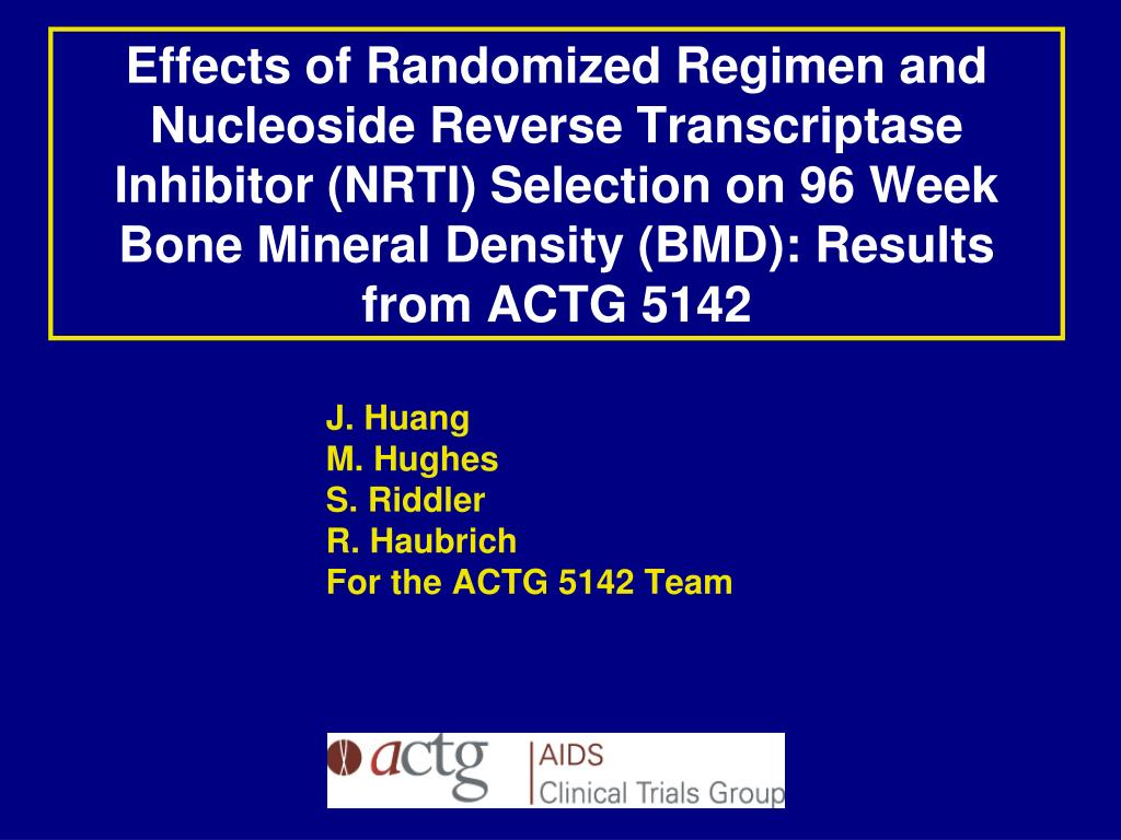 Effects of Randomized Regimen and Nucleoside Reverse Transcriptase Inhibitor (NRTI) Selection on 96 Week Bone Mineral Density (BMD): Results from ACTG 5142