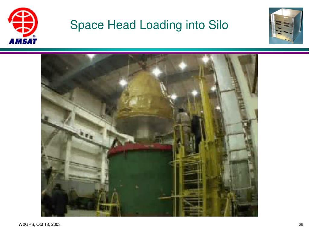 Space Head Loading into Silo
