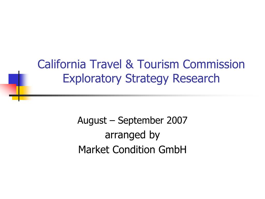 california travel tourism commission exploratory strategy research l.