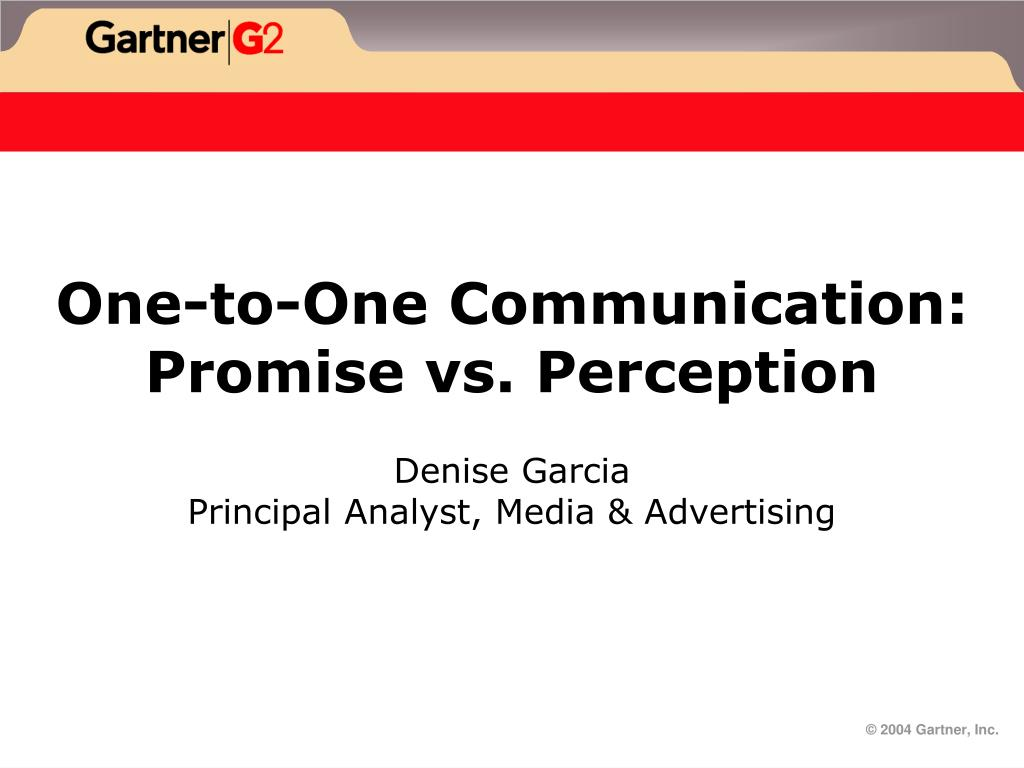 one to one communication promise vs perception l.