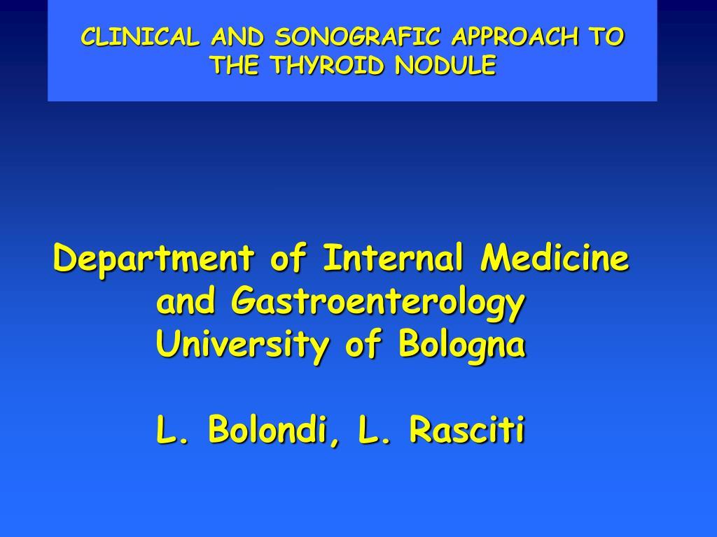 department of internal medicine and gastroenterology university of bologna l bolondi l rasciti l.