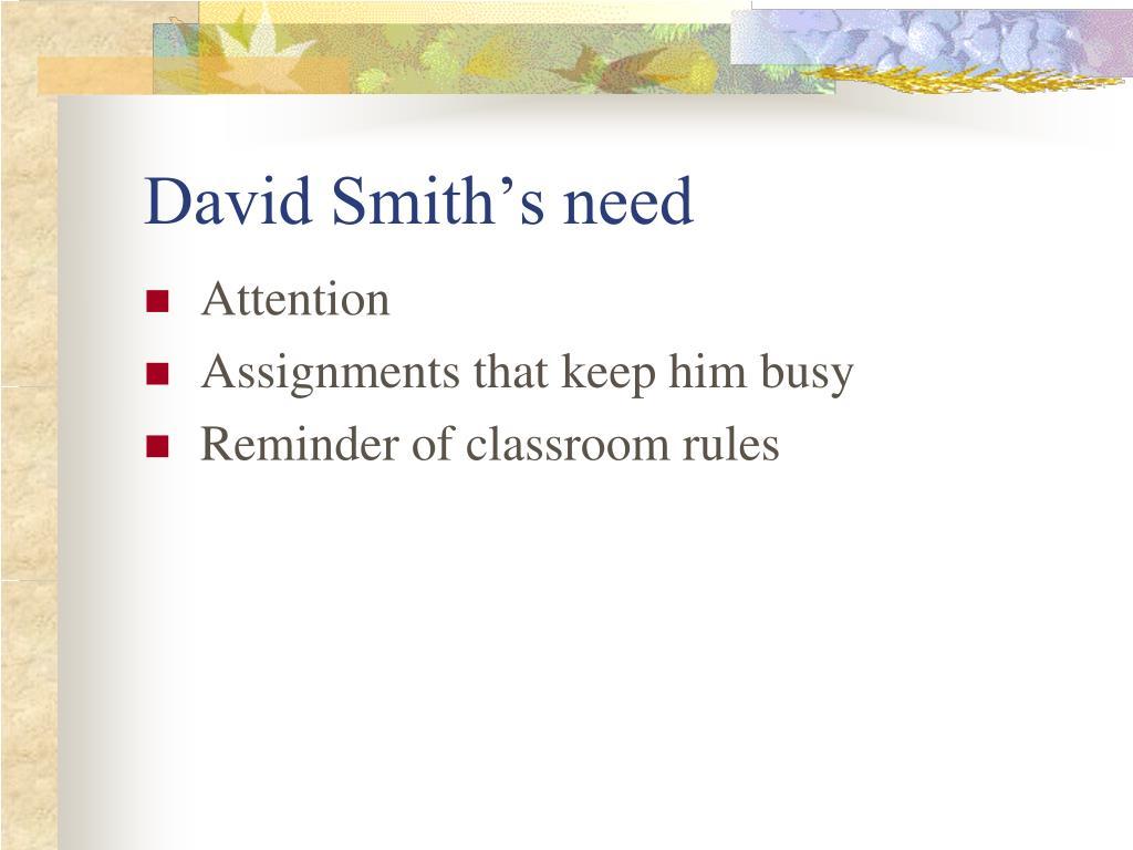 David Smith's need