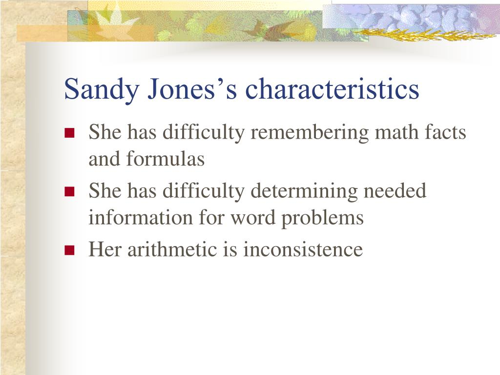 Sandy Jones's characteristics