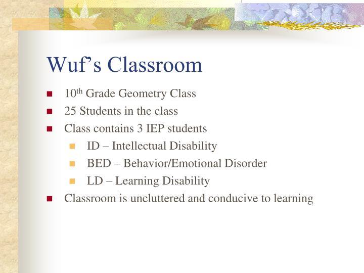Wuf s classroom