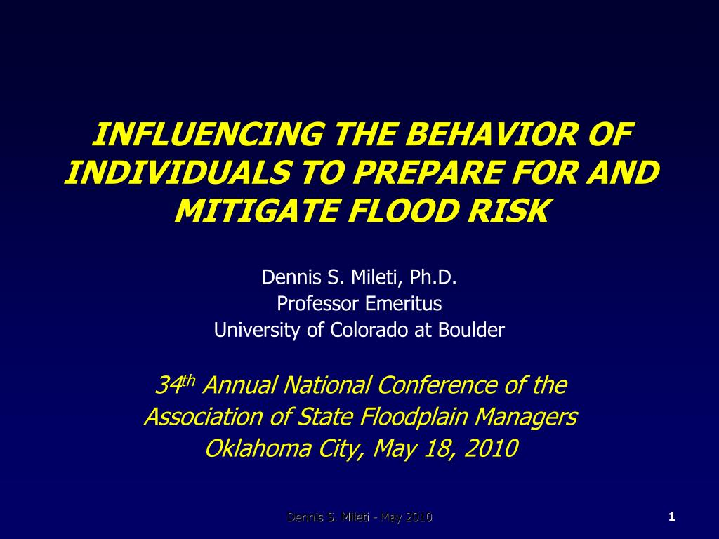 influencing the behavior of individuals to prepare for and mitigate flood risk l.
