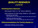 quality research cont d