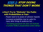 step 2 stop doing things that don t work