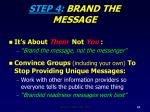 step 4 brand the message