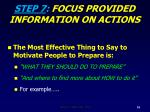 step 7 focus provided information on actions