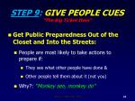 step 9 give people cues the big ticket item
