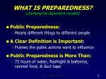 what is preparedness clarifying the dependent variable