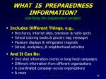 what is preparedness information clarifying the independent variable