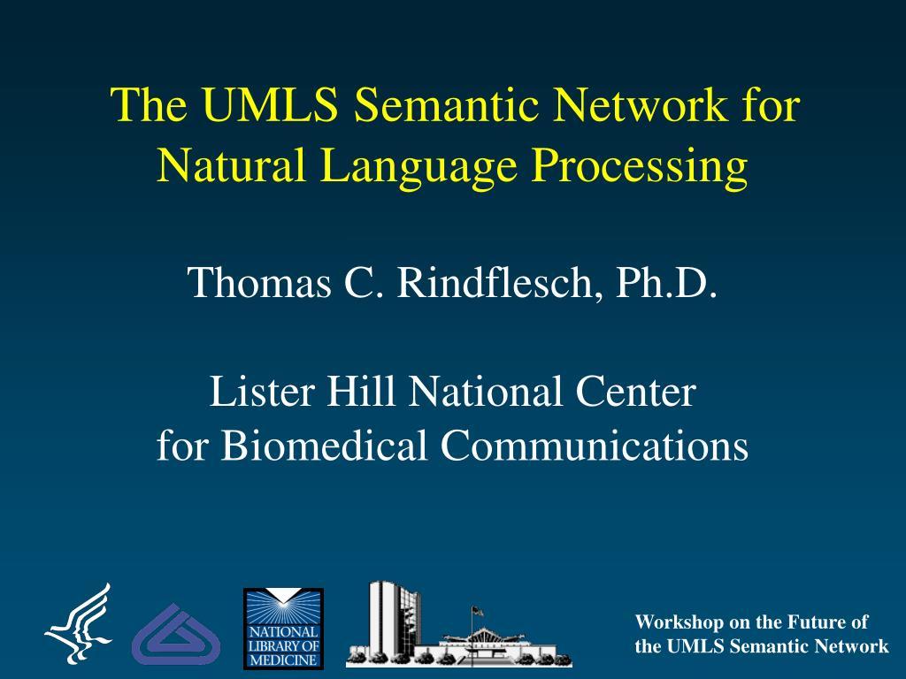 The UMLS Semantic Network for Natural Language Processing
