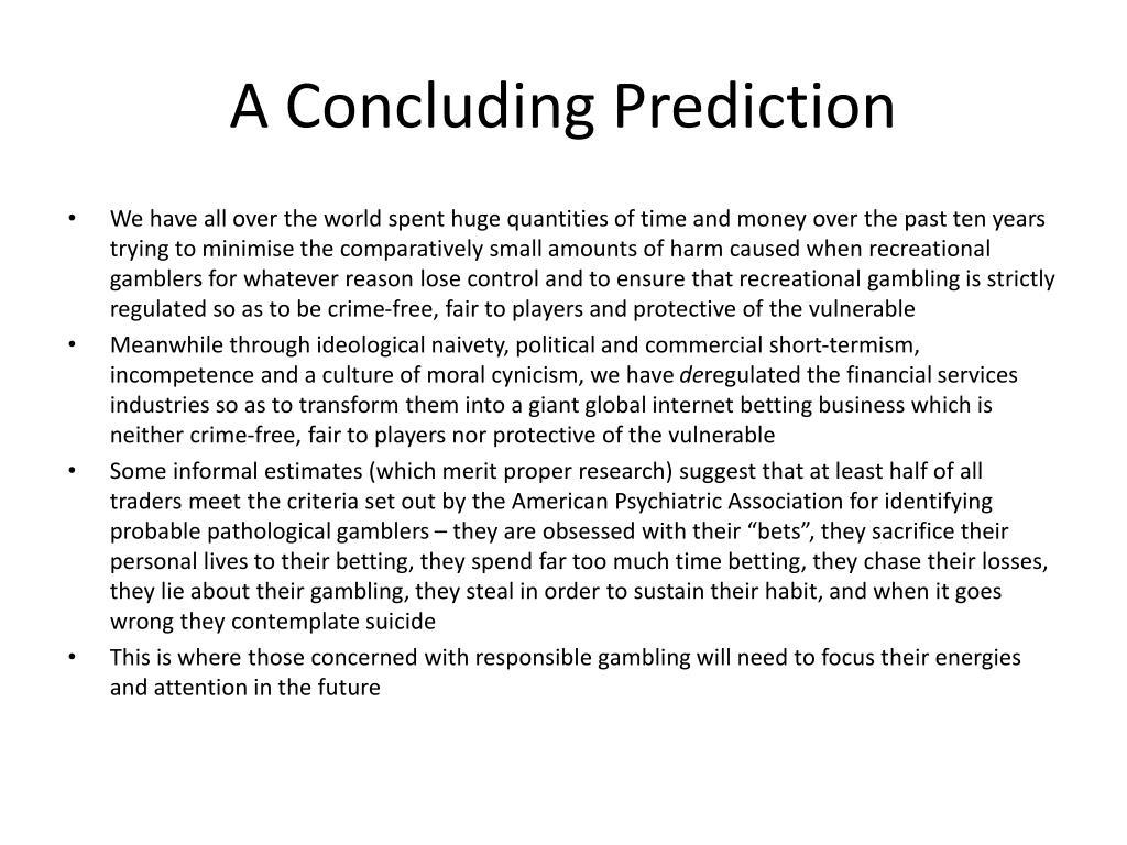 A Concluding Prediction