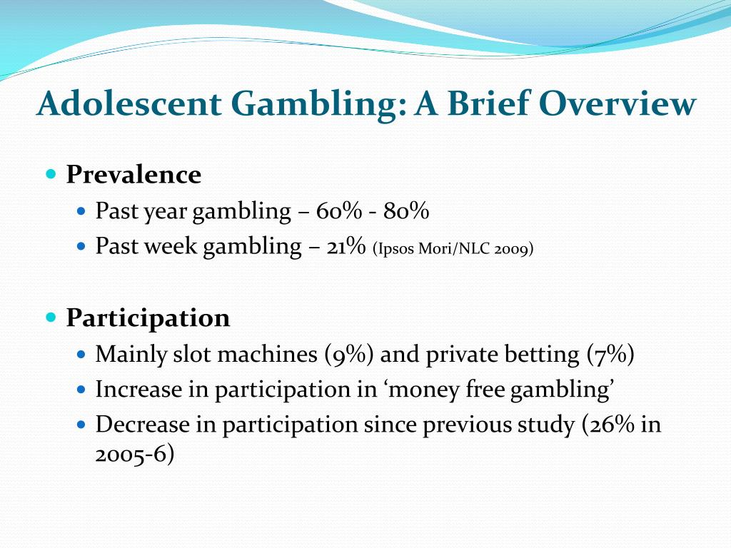 Adolescent Gambling: A Brief Overview