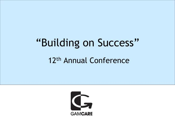 Building on success3